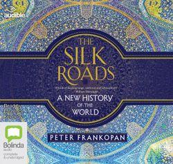 The Silk Roads: