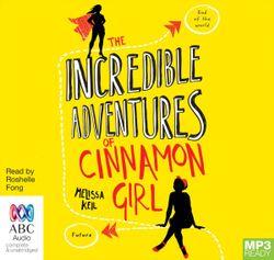The Incredible Adventures Of Cinnamon Girl (MP3)