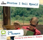 Stories I Tell Myself