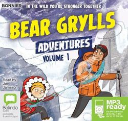 Bear Grylls Adventures: Volume 1