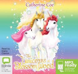 The Unicorns of Blossom Wood