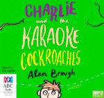 Charlie And The Karaoke Cockroaches