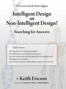 Intelligent Design or Non-Intelligent Design?