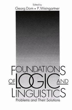 Foundations of Logic and Linguistics