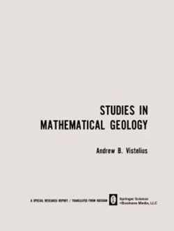 Studies in Mathematical Geology