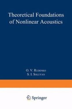 Theoretical Foundations of Nonlinear Acoustics