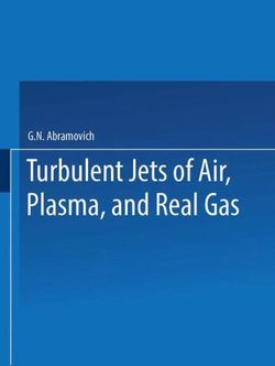 Turbulent Jets of Air, Plasma, and Real Gas / Issledovanie Turbulentnykh Strui Vozdukha, Plazmy I Real'Nogo Gaza