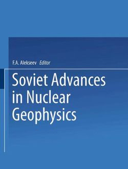 Soviet Advances in Nuclear Geophysics