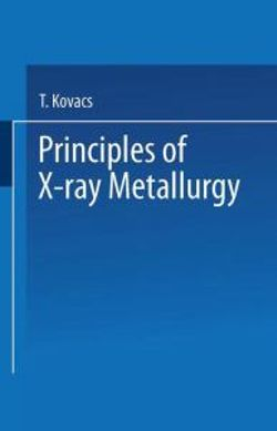 Principles of X-Ray Metallurgy