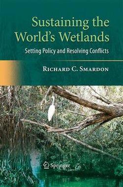 Sustaining the World's Wetlands