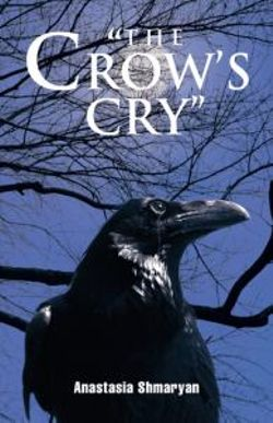 """The Crow's Cry"""