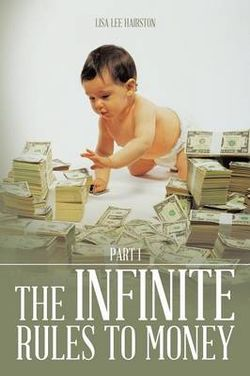 The Infinite Rules to Money