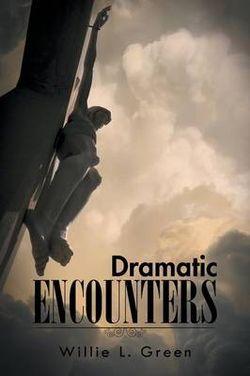 Dramatic Encounters