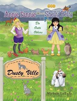 Annie Fannie Meets Shelly Belly