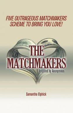 The Matchmakers