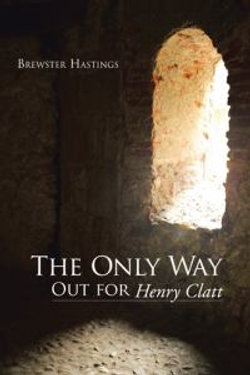 The Only Way Out for Henry Clatt