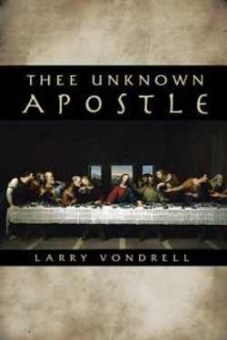 Thee Unknown Apostle