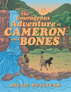 The Courageous Adventure of Cameron and Bones