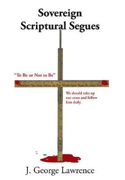 Sovereign Scriptural Segues