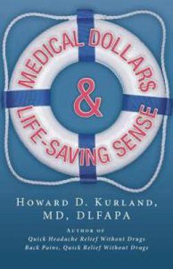 Medical Dollar$ and Life-Saving Sense