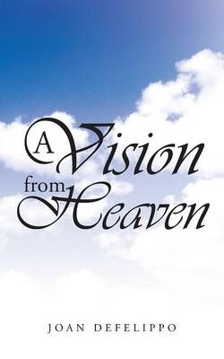 A Vision from Heaven