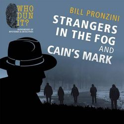 Strangers in the Fog and Cain's Mark