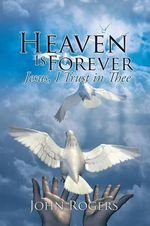Heaven Is Forever
