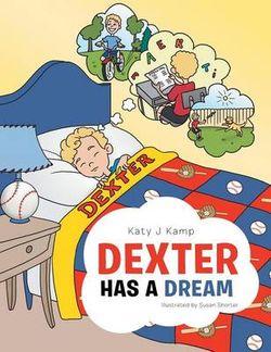 Dexter Has a Dream