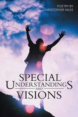 Special Understandings And Visions
