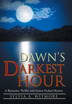 Dawn's Darkest Hour