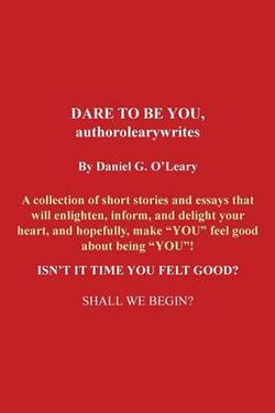 DARE TO BE YOU, authorolearywrites