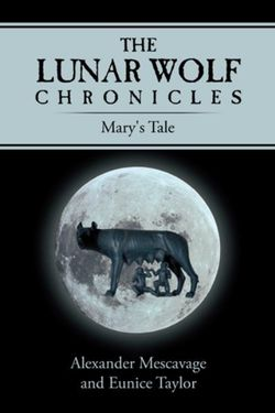 The Lunar Wolf Chronicles