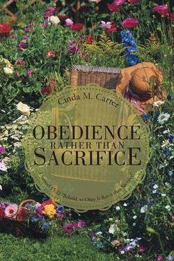 Obedience Rather Than Sacrifice