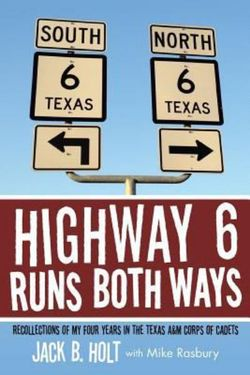 Highway 6 Runs Both Ways