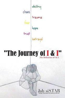 """The Journey of I & I"""