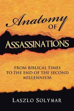 Anatomy of Assassinations