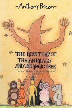 The Mystery Of The Animals And The Magic Tree