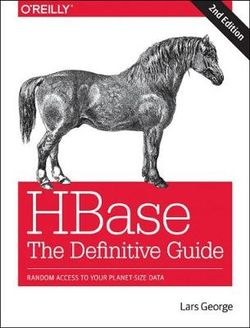 HBase - The Definitive Guide