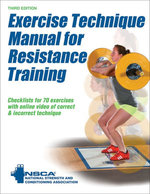 Exercise Technique Manual for Resistance Training 3rd Edition with Online Video