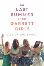 The Last Summer of the Garrett Girls