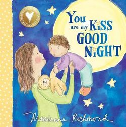 You Are My Kiss Good Night