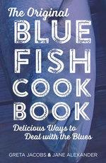 The Original Bluefish Cookbook
