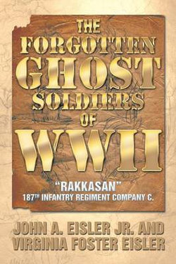 The Forgotten Ghost Soldiers of WWII