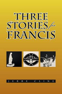 Three Stories for Francis