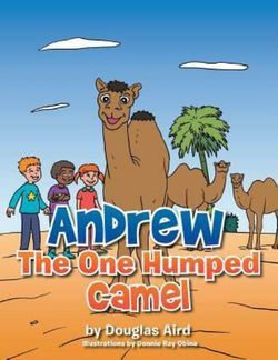Andrew the One Humped Camel