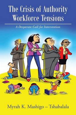 The Crisis of Authority - Workforce Tensions