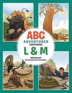 ABC Adventures Continued - L & M