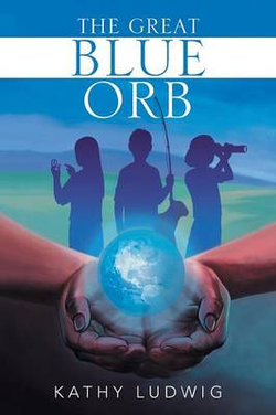 The Great Blue Orb