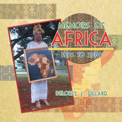 Memoirs of Africa, 1996 to 2009