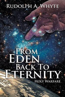 From Eden Back to Eternity